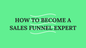 Sales Funnel Expert